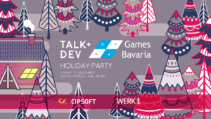 """Read more about """"It's beginning to look a lot like Games/Bavaria + Talk&Dev Weihnachtsfeier"""""""