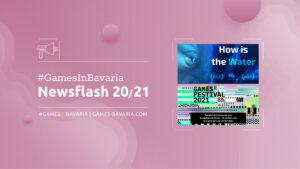 """Mehr über """"#GamesInBavaria Newsflash 20/2021"""" lesen"""