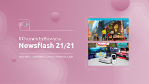 """Mehr über """"#GamesInBavaria Newsflash 21/2021"""" lesen"""