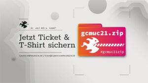 """Mehr über """"Jetzt Ticket sichern: gcmuc21.zip"""" lesen"""