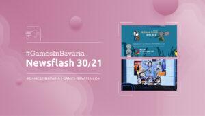"""Mehr über """"#GamesInBavaria Newsflash 30/2021"""" lesen"""