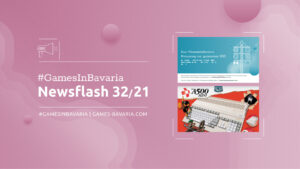 """Mehr über """"#GamesInBavaria Newsflash 32/2021"""" lesen"""