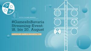 """Mehr über """"Update: #GamesInBavaria Streaming zur gamescom"""" lesen"""
