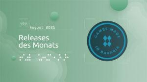 """Mehr über """"#GamesInBavaria Releases des Monats August 2021"""" lesen"""