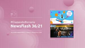 """Mehr über """"#GamesInBavaria Newsflash 36/2021"""" lesen"""